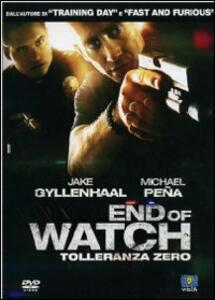 End of Watch. Tolleranza zero di David Ayer - DVD
