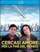 Cover Dvd DVD Cercasi amore per la fine del mondo