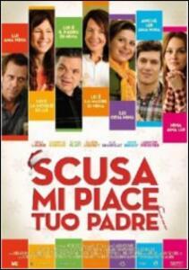 Scusa, mi piace tuo padre di Julian Farino - Blu-ray