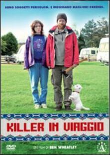 Killer in viaggio di Ben Wheatley - DVD