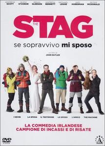 The Stag. Se sopravvivo mi sposo di John Butler - DVD