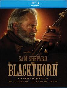 Blackthorn. La vera storia di Butch Cassidy di Mateo Gil - Blu-ray