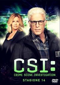 Cover Dvd CSI. Crime Scene Investigation. Stagione 14 (DVD)