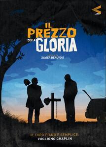 Il prezzo della gloria di Xavier Beauvois - DVD
