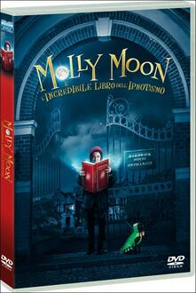 Molly Moon e l'incredibile libro dell'ipnotismo di Christopher N. Rowley - DVD