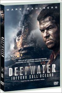 Film Deepwater. Inferno sull'oceano (DVD) Peter Berg