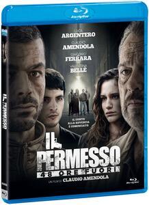 Il permesso. 48 ore fuori (Blu-ray) di Claudio Amendola - Blu-ray