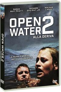 Open Water 2. Alla deriva. New Edition (DVD) di Hans Horn - DVD