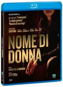Nome di donna (Blu-ray) di Marco Tullio Giordana - Blu-ray
