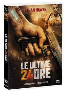 Le ultime 24 ore (DVD) di Brian Smrz - DVD