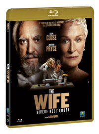 Cover Dvd The Wife. Vivere nell'ombra (Blu-ray)
