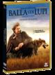 Cover Dvd DVD Balla coi lupi