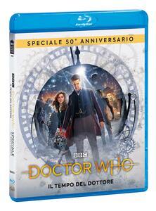 Doctor Who. Speciale 50° anniversario. Il tempo del dottore (Blu-ray) di Steven Moffat - Blu-ray
