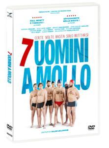 7 uomini a mollo (DVD) di Gilles Lellouche - DVD