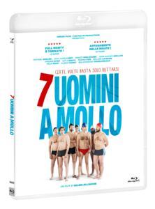 7 uomini a mollo (Blu-ray) di Gilles Lellouche - Blu-ray