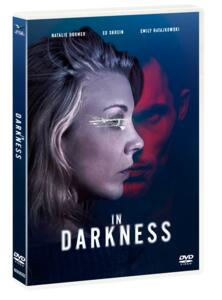 In Darkness. Nell'oscurità (DVD) di Anthony Byrne - DVD