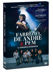 Fabrizio De Andrè & PFM. Il concerto ritrovato (DVD) di Walter Veltroni - DVD