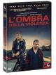 Cover Dvd DVD L'ombra della violenza