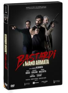 Bastardi a mano armata (DVD) di Gabriele Albanesi - DVD