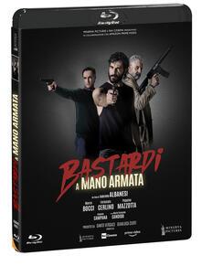 Bastardi a mano armata (Blu-ray) di Gabriele Albanesi - Blu-ray