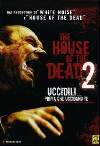 Locandina The House of the Deads 2 - Contagio finale