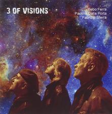 3 of Visions - CD Audio di Paolino Dalla Porta,Bebo Ferra,Fabrizio Sferra