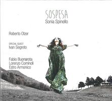 Sospesa (feat. Ivan Segreto) - CD Audio di Sonia Spinello