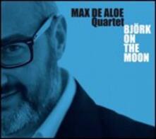 Bjork on the Moon - Vinile LP di Max De Aloe