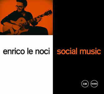 CD Social Music Enrico Le Noci