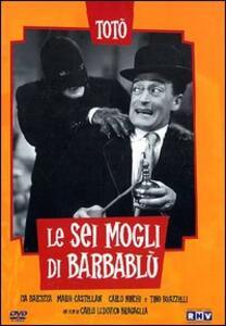 Le sei mogli di Barbablù di Carlo Ludovico Bragaglia - DVD