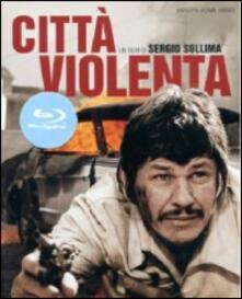 Città violenta di Sergio Sollima - Blu-ray