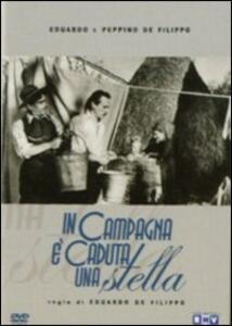 In campagna è caduta una stella di Eduardo De Filippo - DVD