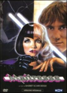 Maitresse di Barbet Schroeder - DVD