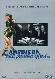 Cameriera bella presenza offresi di Giorgio Pastina - DVD