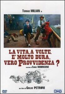 La vita a volte è molto dura, vero Provvidenza? di Giulio Petroni - DVD