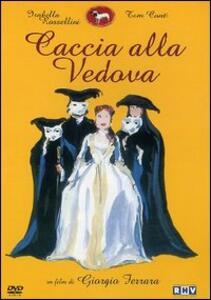 Caccia alla vedova di Giorgio Ferrara - DVD