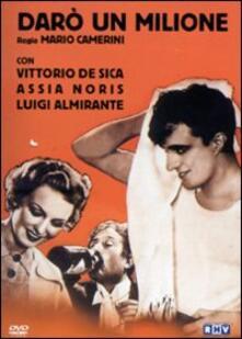 Darò un milione di Mario Camerini - DVD
