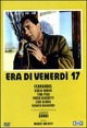 Cover Dvd DVD Era di venerdì 17