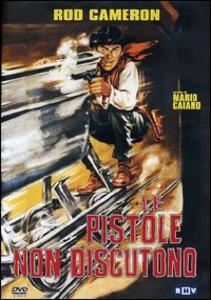 Le pistole non discutono di Mike Perkins - DVD