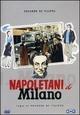Cover Dvd DVD Napoletani a Milano