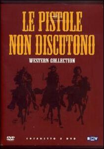 Le pistole non discutono (5 DVD) di Ricardo Blasco,Franco Giraldi,Mike Perkins,Giulio Petroni