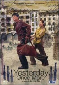 Yesterday Once More di Johnnie To - DVD