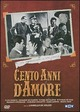 Cover Dvd DVD Cento anni d'amore