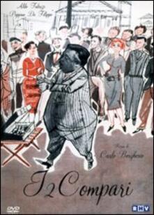 I due compari di Carlo Borghesio - DVD