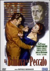 La schiava del peccato di Raffaello Matarazzo - DVD