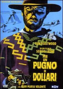 Per un pugno di dollari di Sergio Leone - DVD