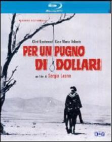 Per un pugno di dollari di Sergio Leone - Blu-ray
