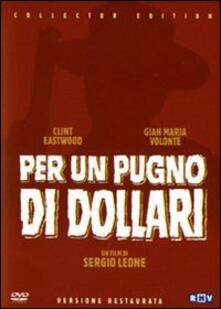 Per un pugno di dollari (2 DVD)<span>.</span> Collector's Edition di Sergio Leone - DVD
