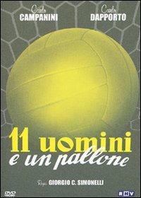 Locandina Undici uomini e un pallone