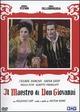Cover Dvd DVD Il maestro di Don Giovanni